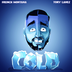 "FRENCH MONTANA RELEASES NEW SINGLE ""COLD"" FEATURING TORY LANEZ"