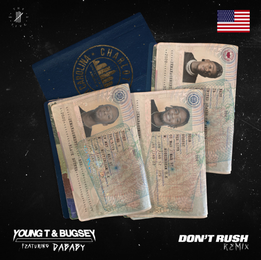 YOUNG T & BUGSEY RELEASE 'DON'T RUSH' REMIX FEATURING DABABY
