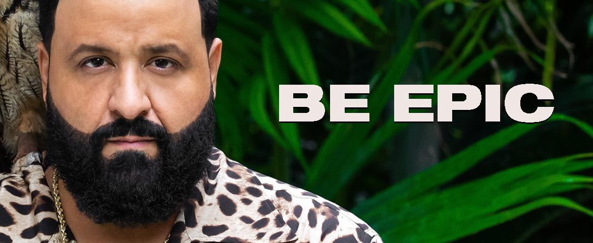 khaled Be Epic Banner