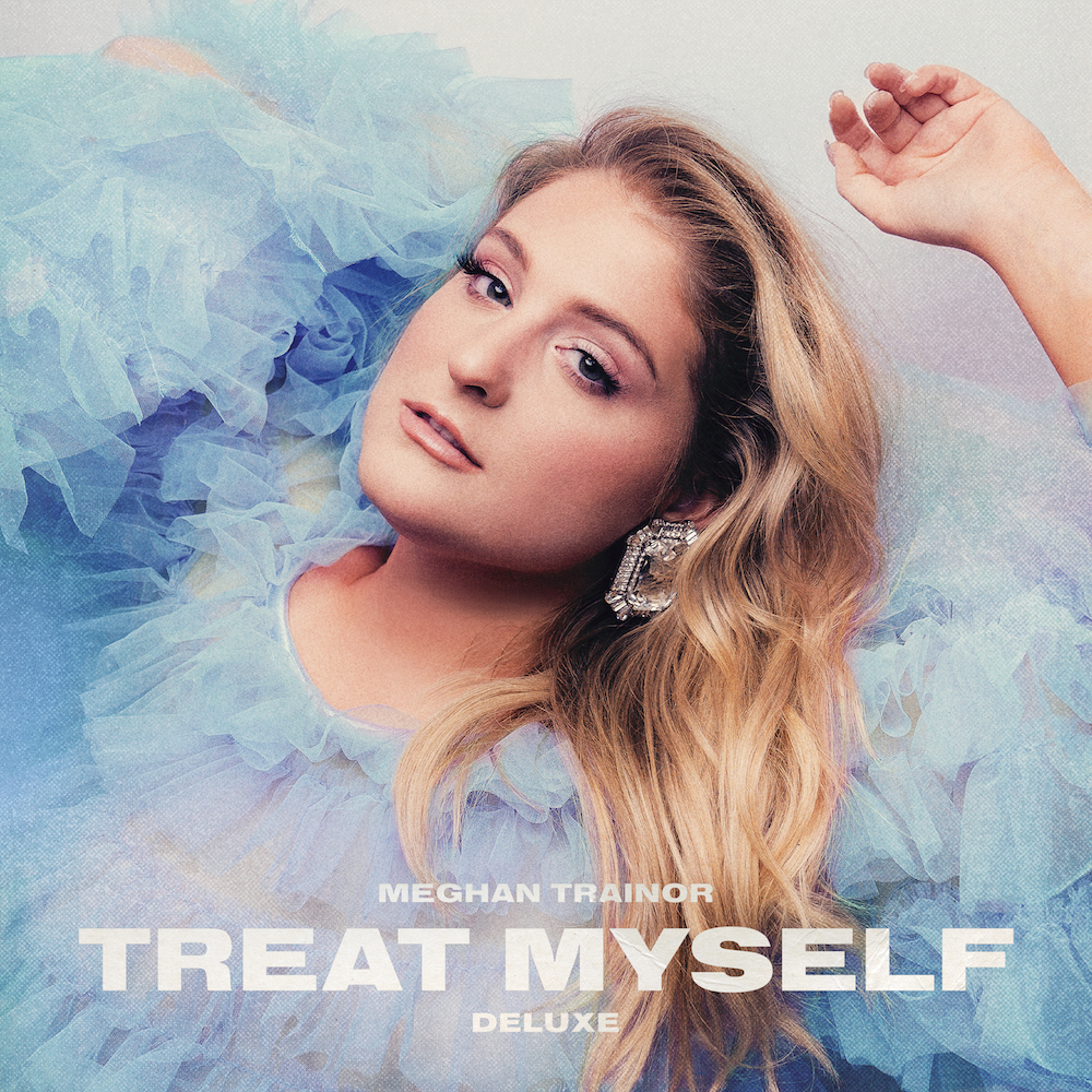 MEGHAN TRAINOR ANNOUNCES  TREAT MYSELF DELUXE OUT JULY 17