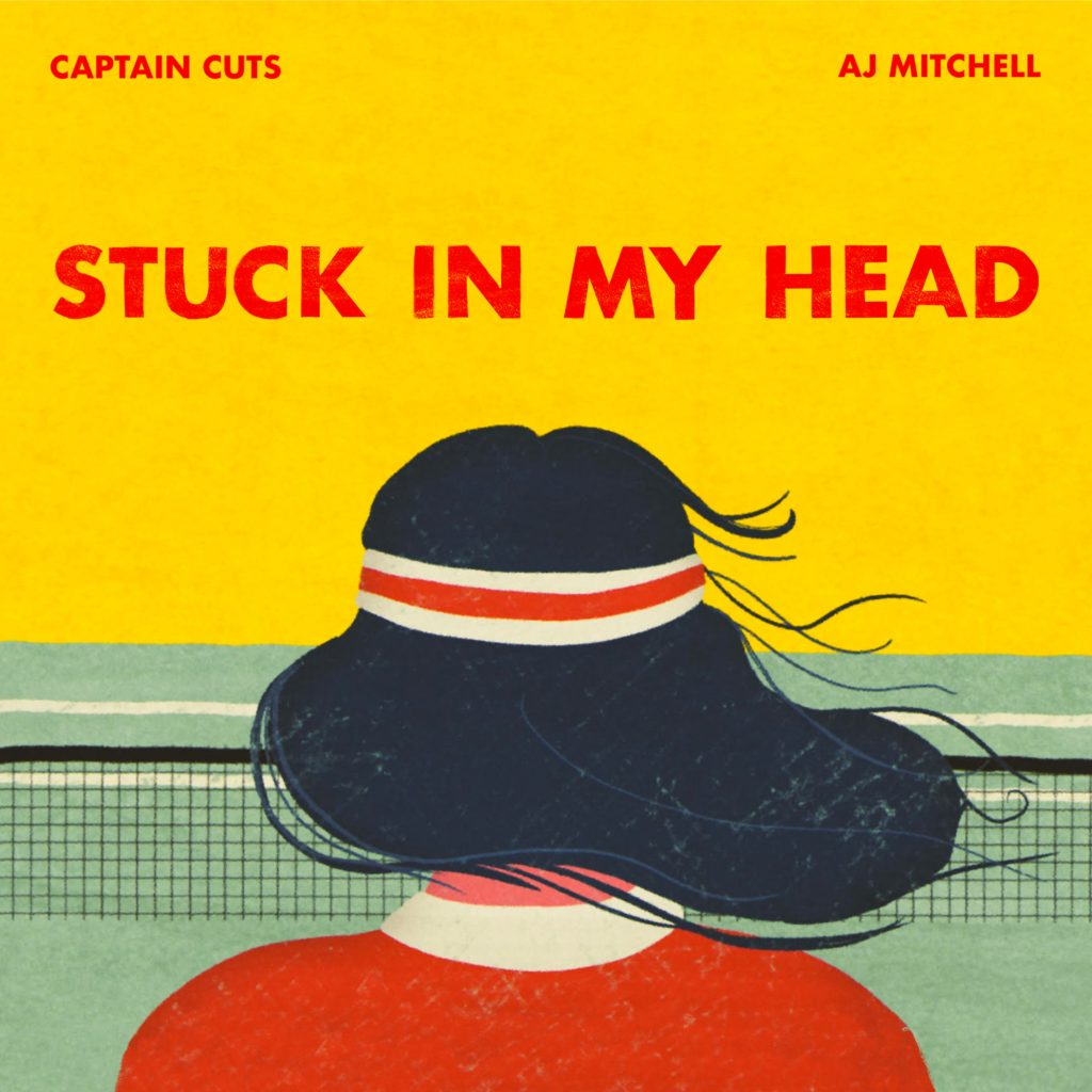 "CAPTAIN CUTS RELEASE NEW SINGLE ""STUCK IN MY HEAD"" FEATURING AJ MITCHELL"