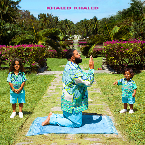 DJ KHALED RELEASES BLOCKBUSTER NEW ALBUM 'KHALED KHALED'