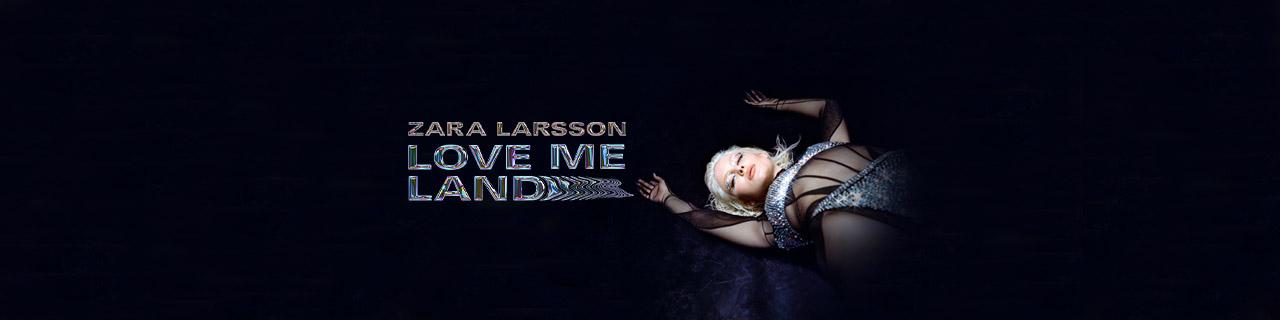 » Zara Larsson