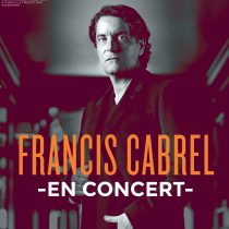 Retrouvez Francis Cabrel en concert en 2019