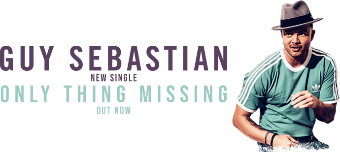 Guy Sebastian - New Single - Only Thing Missing - Out Now