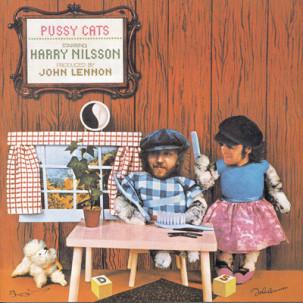 Harry Nilsson – Pussy Cats