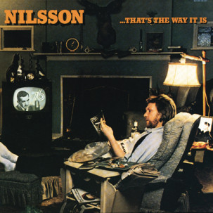 Harry Nilsson – That's The Way It Is