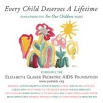 CD-Every-Child-Deserves-A-Lifetime-2007