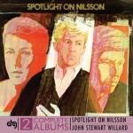 Spotlight On Nilsson Reissue
