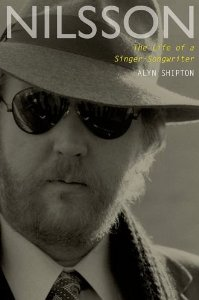 'Nilsson: The Life of a Singer-Songwriter' – Something Else! Book Review