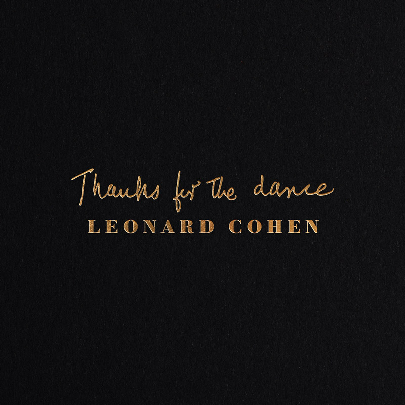 Leonard Cohen Thanks for the Dance Cover