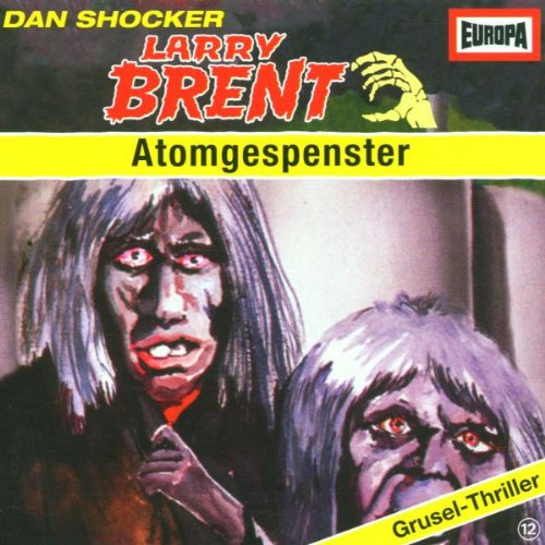 Larry Brent: Atomgespenster