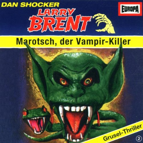 Larry Brent: Marotsch, der Vampir-Killer