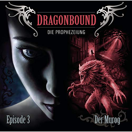 Dragonbound: Der Murog