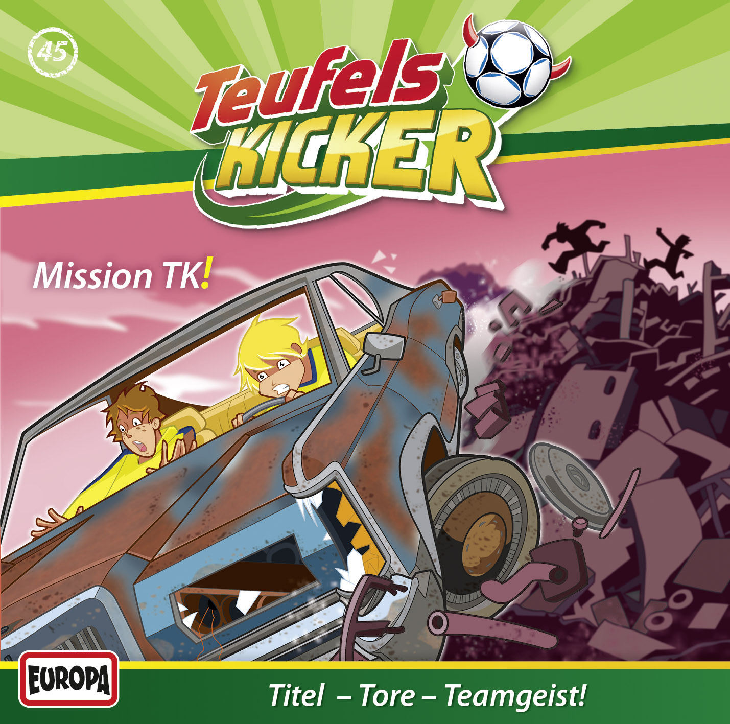 Teufelskicker  - Mission TK!