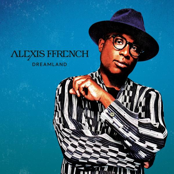 Alexis Ffrench - Dreamland