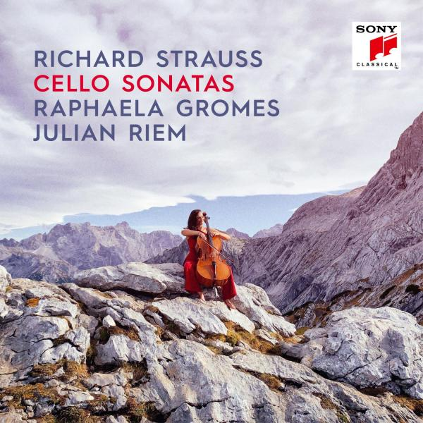 Raphaela Gromes - Richard Strauss: Cello Sonatas