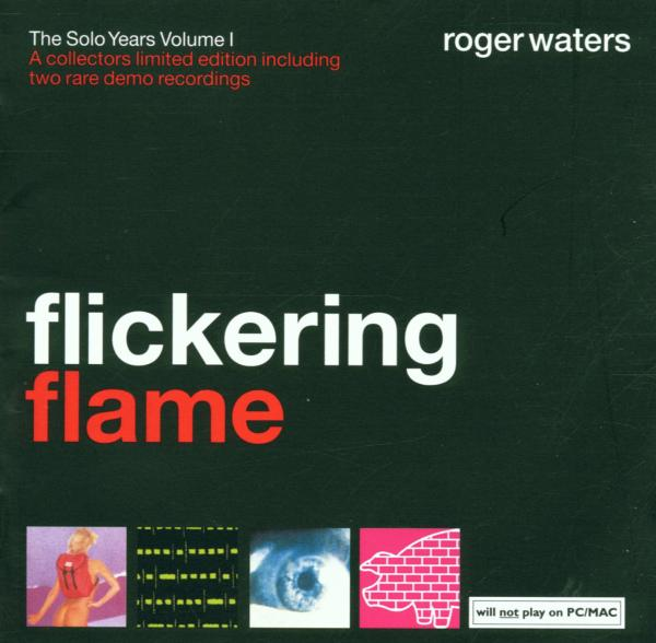 Roger Waters - Flickering Flame - The Solo Years, Volume 1