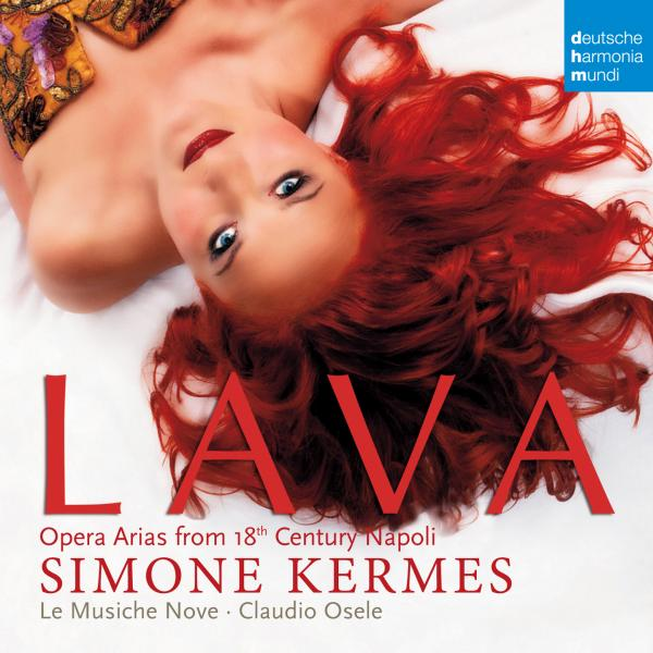 Simone Kermes - Lava - Opera Arias From 18th Century Naples