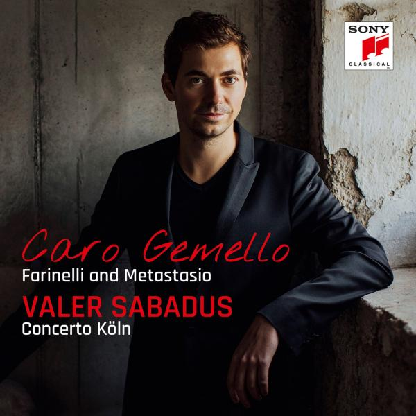 Valer Sabadus - Caro gemello - Farinelli and Metastasio