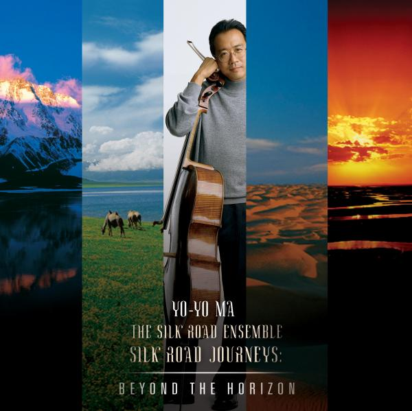Yo-Yo Ma - Silk Road Journeys: Beyond the Horizon
