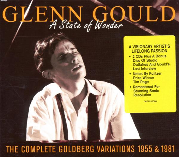 Glenn Gould - A State of Wonder: The Complete Goldberg Variations, BWV 988 (Recorded 1955 & 1981)