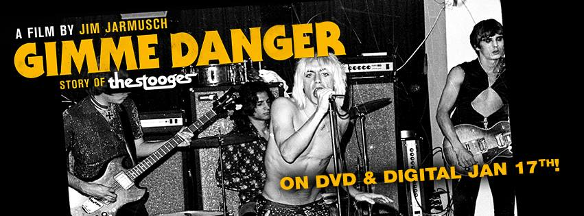 Iggy and the Stooges Gimme Danger documentary on DVD and digital January 17, 2017