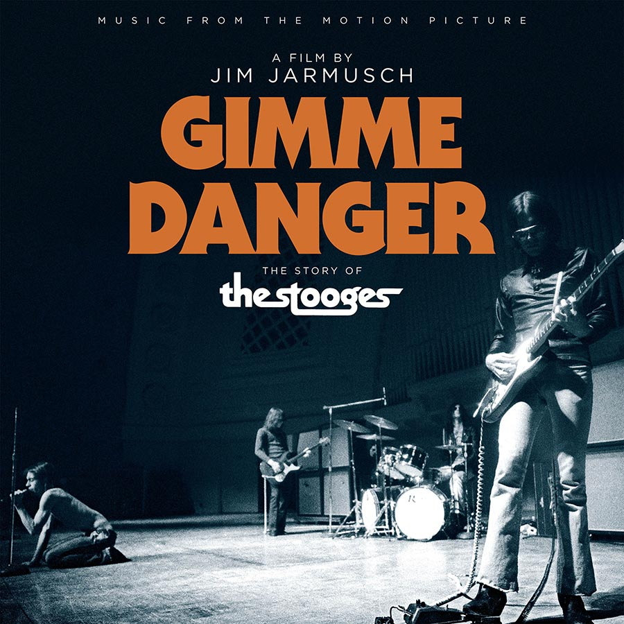 Iggy and the Stooges Gimme Danger documentary sountrack