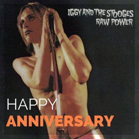 Iggy and the Stooges Raw Power anniversary