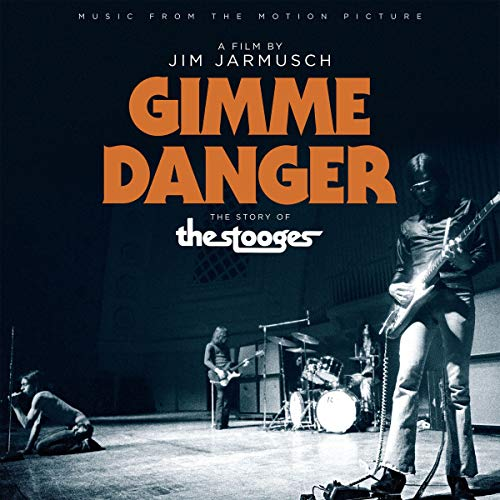 Iggy And The Stooges Gimme Danger soundtrack