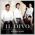 News il divo for Il divo wicked game
