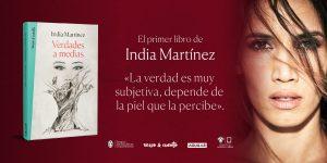 India Martínez Presentación libro Verdades a medias