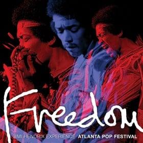 Freedom: Jimi Hendrix Experience Atlanta Pop Festival