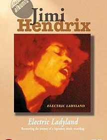 The Making of Electric Ladyland