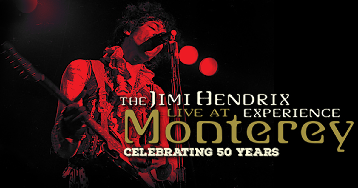 Celebrating 50 Years The Jimi Hendrix Experience Live At Monterey