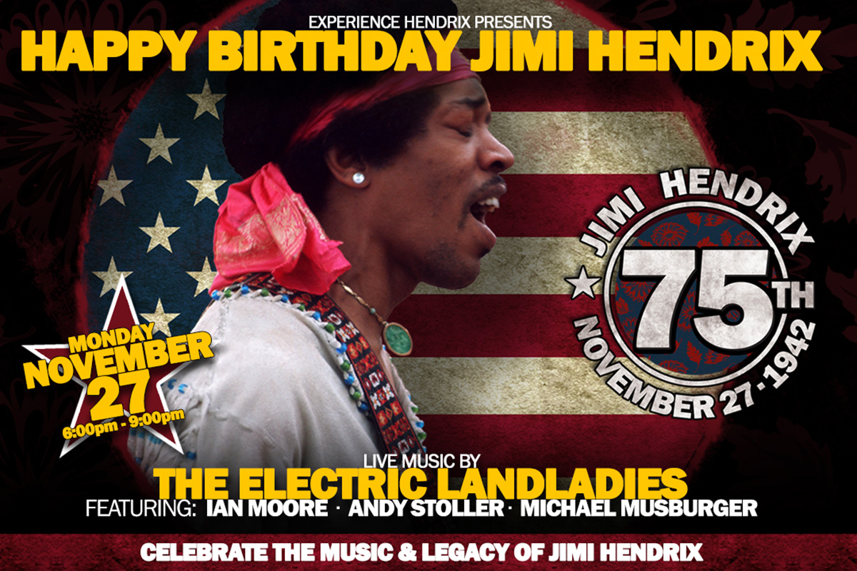 Celebrate Jimi Hendrix S 75th Birthday At Special Event On