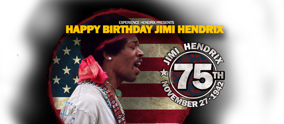 Jimi Hendrix 75th Birthday