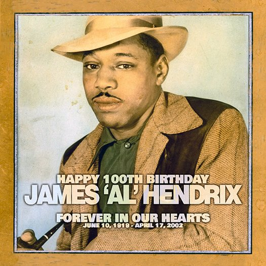 Happy 100th Birthday James 'Al' Hendrix
