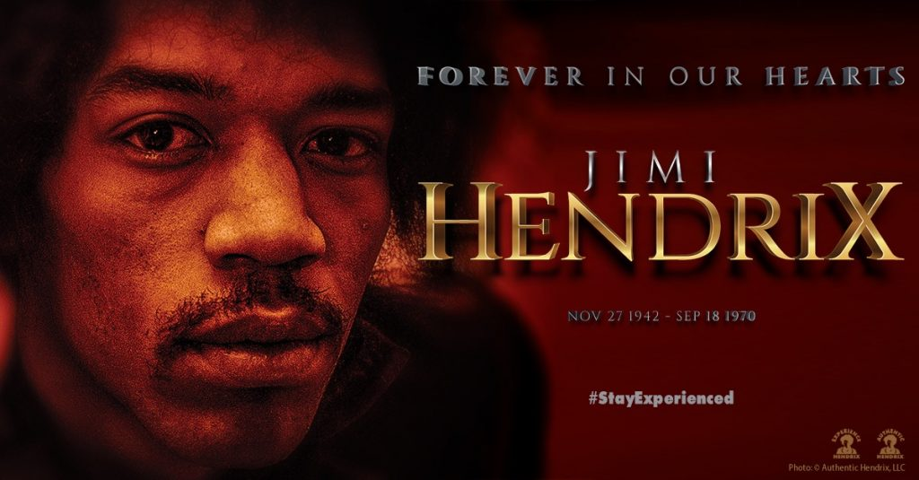 Jimi Hendrix - Forever In Our Hearts November 27, 1942 - September 18, 1970.