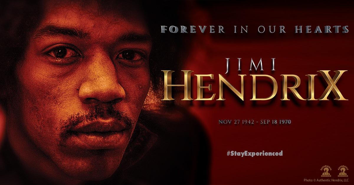 Jimi Hendrix - Forever In Our Hearts November 27, 1942 - September 18, 1970.