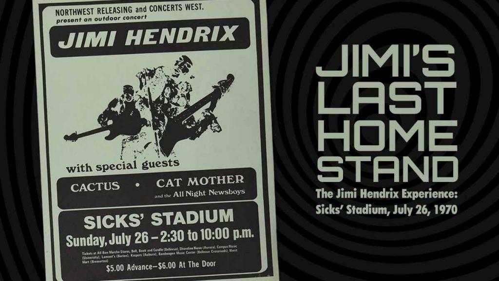 JIMI'S LAST HOME STAND – The Jimi Hendrix Experience: Sicks' Stadium, July 26, 1970