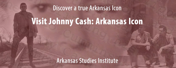 Johnny Cash: Arkansas Icon