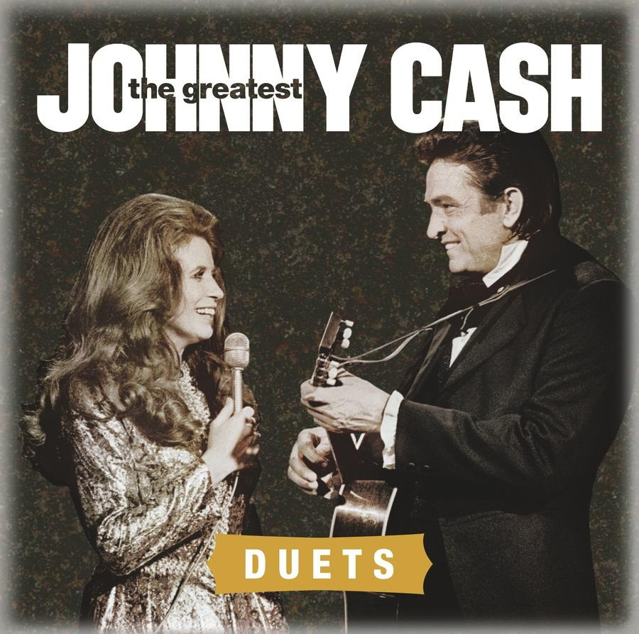 The Greatest: Duets | Johnny Cash Online