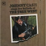 johnnycash_balladoftruewest