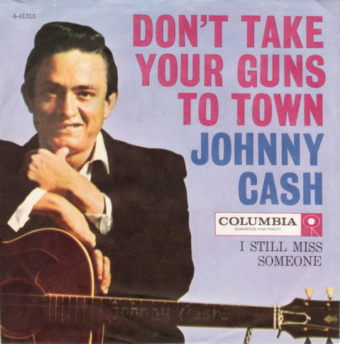 Jphnny Cash - Don't Take Your Guns To Town single