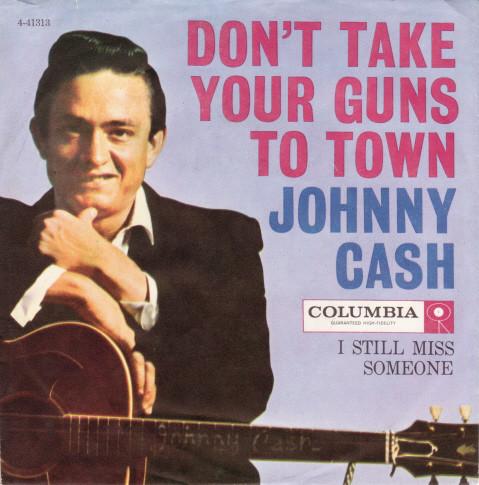 Jphnny Cash - Don't Take Your Guns To Town single
