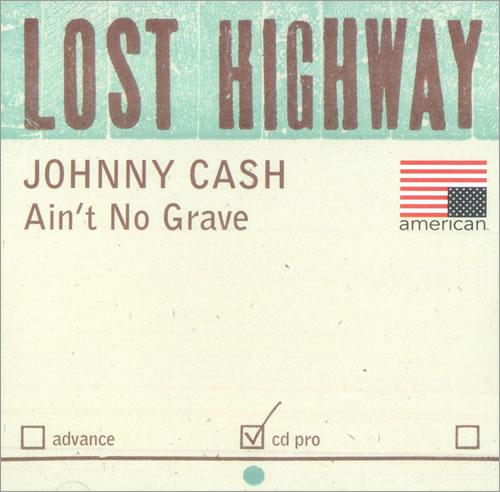 Johnny Cash - Ain't No Grave single promo