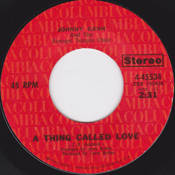 Johnny Cash - A Thing Called Love single