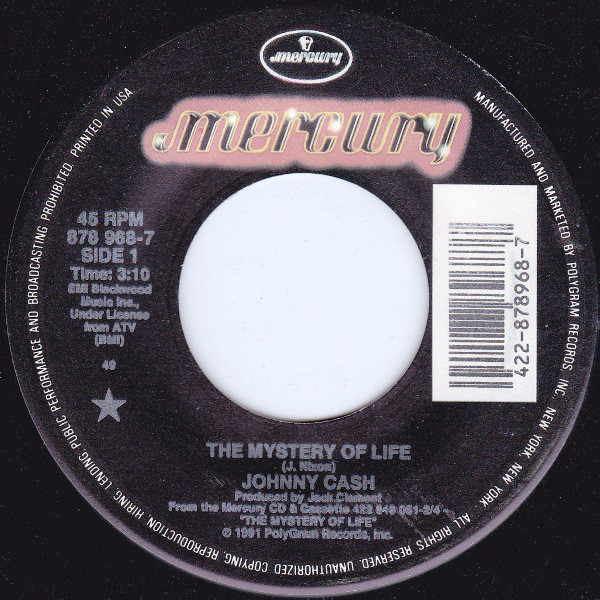 Johnny Cash - The Mystery Of Life single