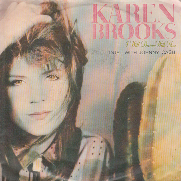 Karen Brooks - I Will Dance With You single duet with Johnny Cash